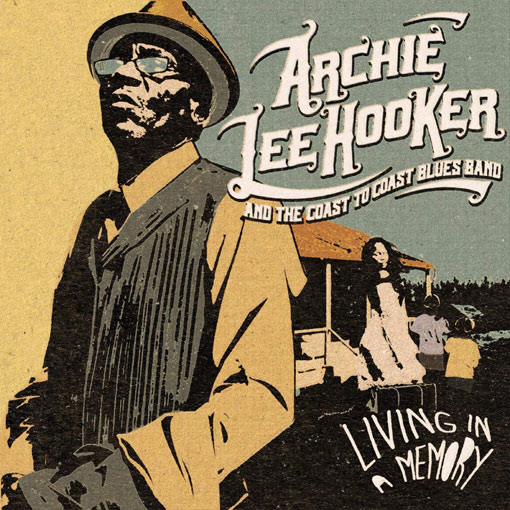Archie lee hooker living memory nouvel album